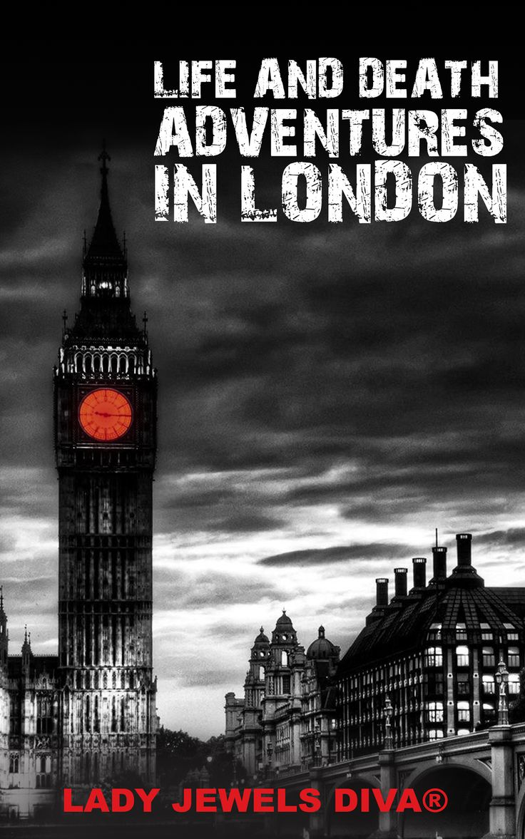 COVER 3 change of pic and font - LIFE AND DEATH ADVENTURES IN LONDON