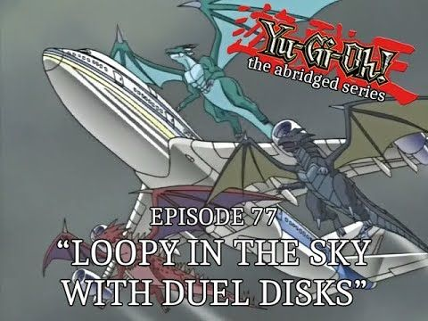 Episode 77 - Loopy In The Sky With Duel Disks