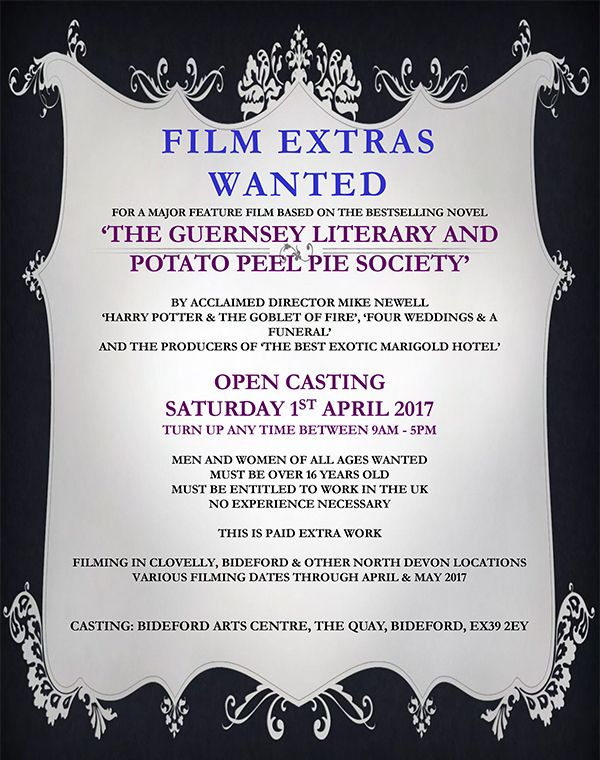 Film extras wanted across Devon for a major feature film called The Guernsey Literary and Potato Peel Pie Society, directed by Mike Newell (Harry Potter & The Goblet of Fire). Read more about the free open casting in Devon on Saturday 1st April 2017 and how to attend.