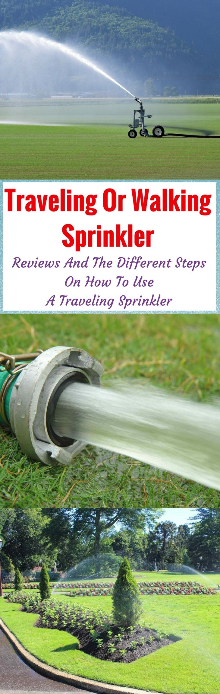 Best Traveling/Walking Sprinkler Reviews & The Different Steps on How to Use a Traveling Sprinkler