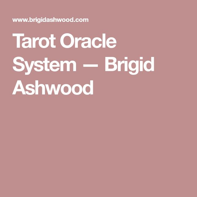 Tarot Oracle System — Brigid Ashwood