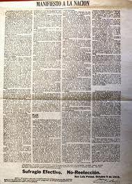 Madero escapo de prision y se fue a Estados Unidos. Alla expidio un programa que llamaba a la revolucion contra el regimen, conocido como Plan de San Luis, el cual exigia la renuncia de Diaz y de Corral,la celebracion de nuevos comicios, el establecimiento de un regimen constitucional democratico y prometia que el nuevo gobierno repartiria tierras entre los campesinos que se sumaran al movimiento. El Plan se puso en marcha el 20 de noviembre de 1910.