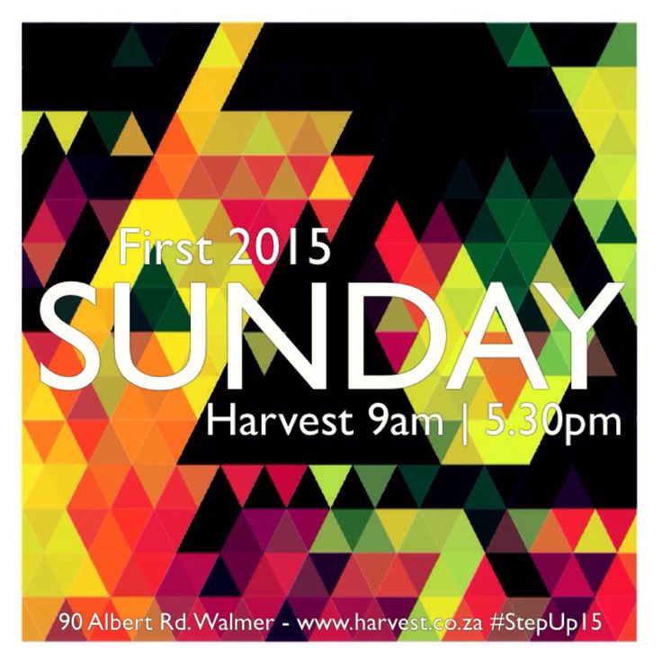 SUNDAY First of 2015 all invited at Harvest 9am | 5.30pm #StepUp15