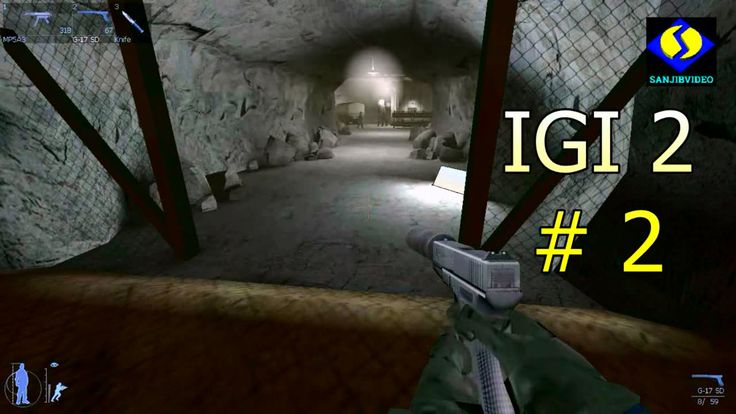 IGI2 #2 of 19 - Deep In The Mines - Covert Strike - Mission
