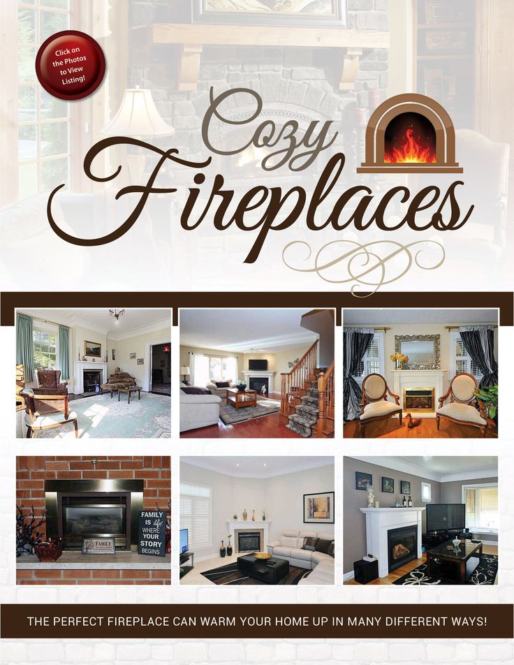 Cozy Fireplaces: Can warm up any space in your home!