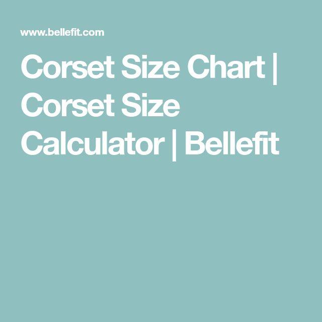 Corset Size Chart | Corset Size Calculator | Bellefit