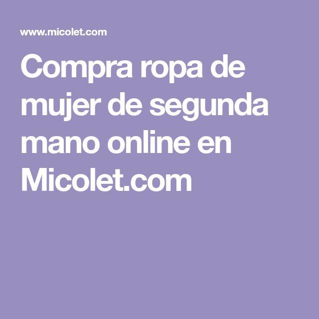 Compra ropa de mujer de segunda mano online en Micolet.com
