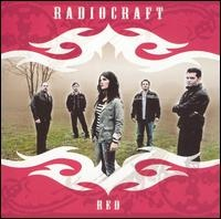 Red~Radiocraft  largely unknown band out of detroit