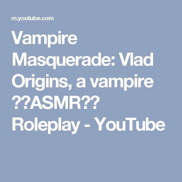 Vampire Masquerade: Vlad Origins, a vampire ⭐️ASMR⭐️ Roleplay - YouTube