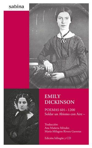 """""""Poemas 601-1200: soldar un abismo con aire"""" Emily Dickinson. Tras su muerte, su hermana Lavinia encontró en un baúl cuarenta libros manuscritos, cuidadosamente cosidos por Emily, con más de 800 poemas que ella había seleccionado y agrupado estableciendo así su propio plan editorial."""