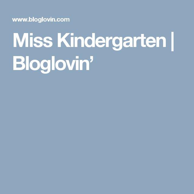 Miss Kindergarten | Bloglovin'