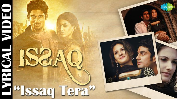 """Here we present you the lyrical video of """"Issaq Tera"""" from the movie """"Issaq"""" starring Prateik Babbar and Amyra Dastur.  Film :: Issaq Song :: Issaq Tera Singer :: Mohit Chauhan Music Director :: Sachin - Jigar Lyricist :: Mayur Puri Starcast :: Prateik Babbar, Amyra Dastur"""