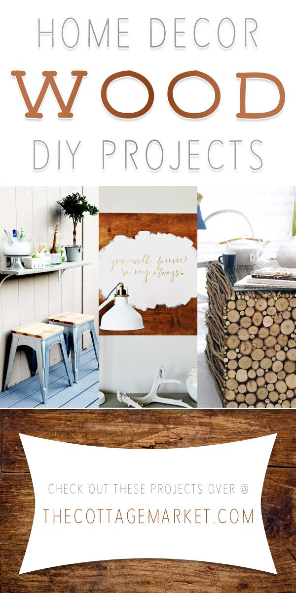 Home Decor Wood DIY Projects - The Cottage Market