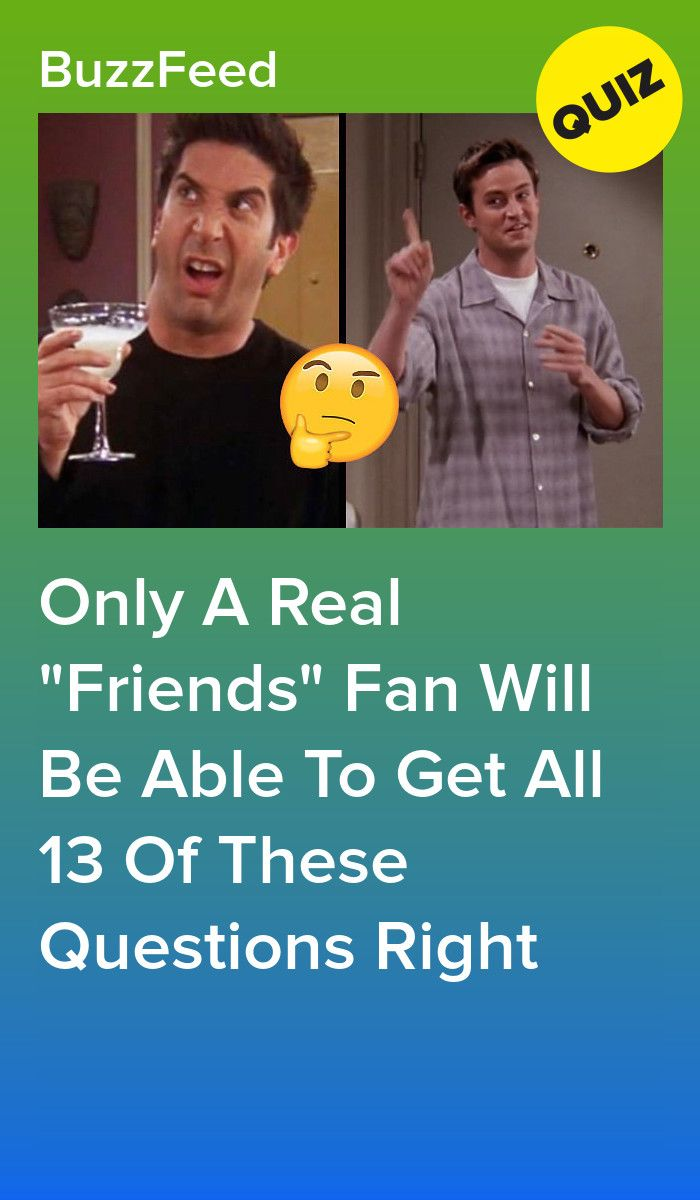 Only A Real Friends Fan Will Be Able To Ace This Quiz Friends Quizzes Tv Show Friend Quiz Friends Tv Quotes