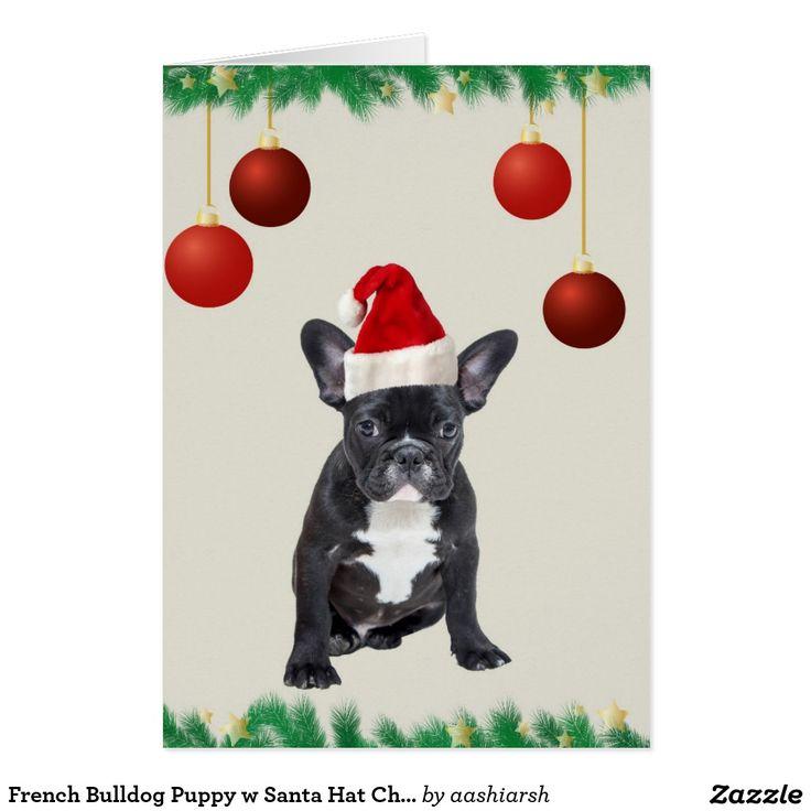 #FrenchBulldog #Puppy w #Santa #Hat #Christmas Baubles #Card #pet #animal #doggie #puppy