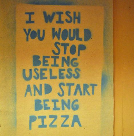 be pizza!