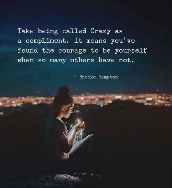 """Take being called """"Crazy"""" as a compliment.. via (http://ift.tt/2gLTdss)"""