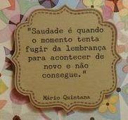 Saudade #marioquintana
