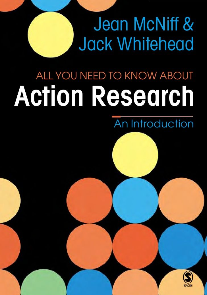 Mc niff all you need to know about action research_141290806x