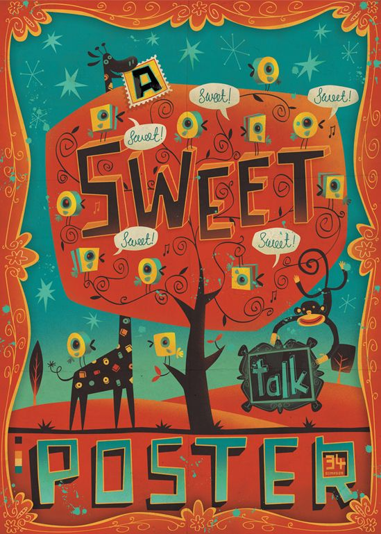 A Sweet Talk Poster by Steve Simpson, via Behance