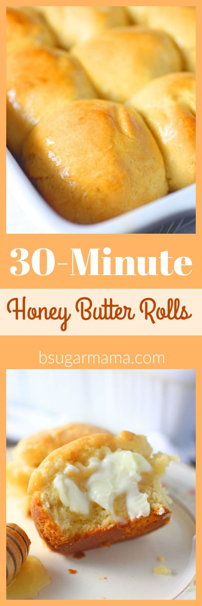These 30-Minute Honey Butter Rolls are made from scratch. You will want to make these dinner rolls with every big meal.