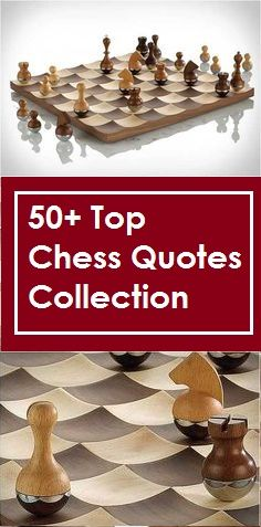 Top 50+ genius chess quotes collection chess board grand master Bobby Fischer rook queen king horse knight pawn
