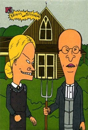American Gothic satire-Beavis and Butthead