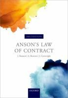 Anson's law of contract / Sir Jack Beatson, DCL, LLD, FBA, A Lord Justice of Appeal, sometime Rouse Ball Professor of English Law, University of Cambridge; Andrew Burrows, DCL, MA, LLM (Harvard), FBA, QC (Hon), Professor of the Law of England and Fellow of All Souls College, University of Oxford; John Cartwright, BCL, MA, Professor of the Law of Contract, University of Oxford, Professor of Anglo-American Private Law, University of Leiden.