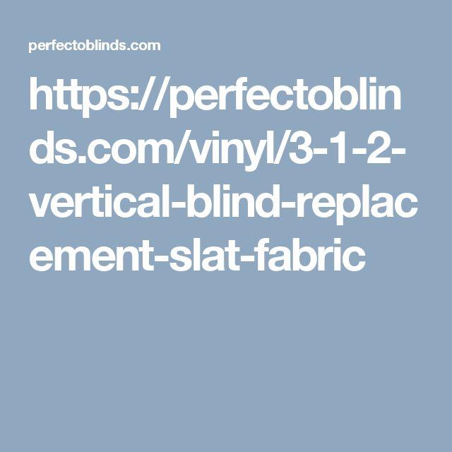 https://perfectoblinds.com/vinyl/3-1-2-vertical-blind-replacement-slat-fabric