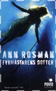 http://www.adlibris.com/se/product.aspx?isbn=918658720X   Titel: Fyrmästarens dotter - Författare: Ann Rosman - ISBN: 918658720X - Pris: 49 kr