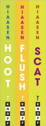 Carl Hiaasen for Kids: Hoot, Flush, Scat  by Carl Hiaasen