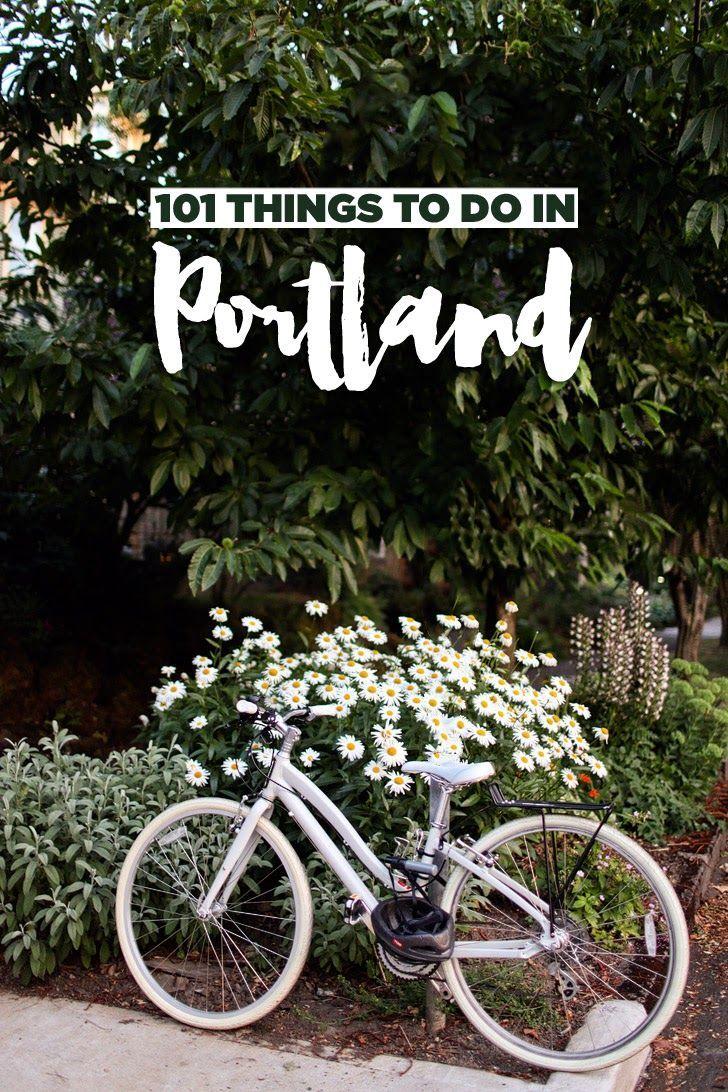 101 Things to Do in Portland Oregon / Ultimate Portland Bucket List