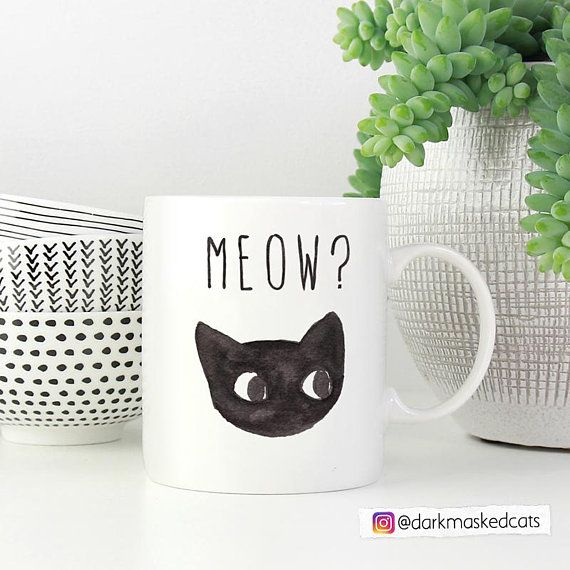 Meow Coffee Mug, Cat lover gift, cat mug, Funny cat, cat illustration, Black Cat, best friend gift, gift for her, funny mugs,crazy cat lady