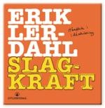 Slagkraft by Erik Lerdahl. Almost all you need to know about methods. Language: Norwegian