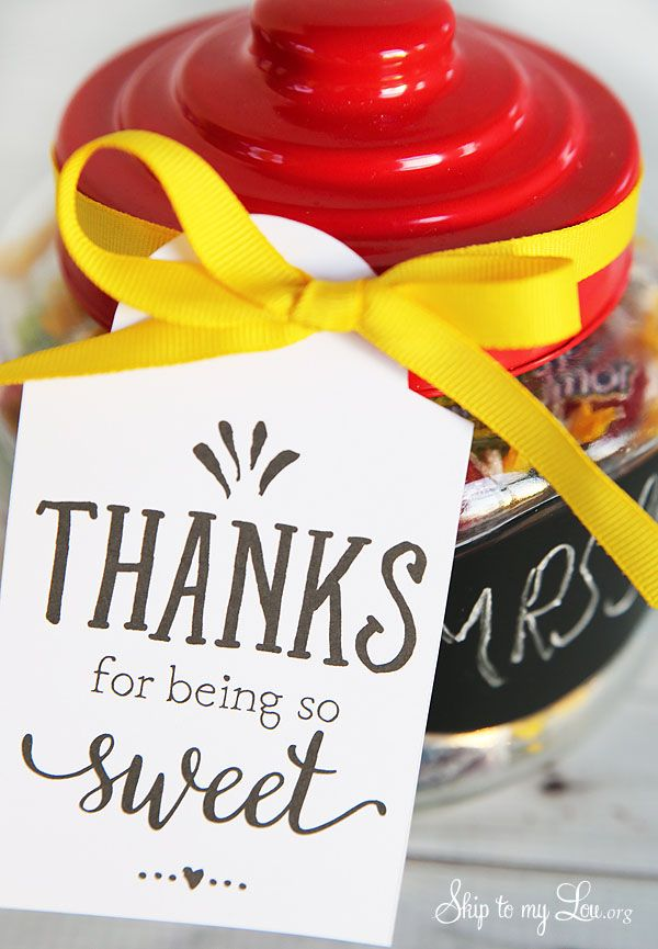 """""""Thanks for being so sweet"""" free printable gift tag for a teacher appreciation gift idea. Print, and pair with a favorite candy! #print #teacher #gift skiptomylou.org"""