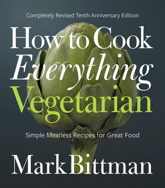 44 best new cookbooks images on pinterest kitchens books and how to cook everything vegetarian author on the benefits of a plant based diet fandeluxe Image collections