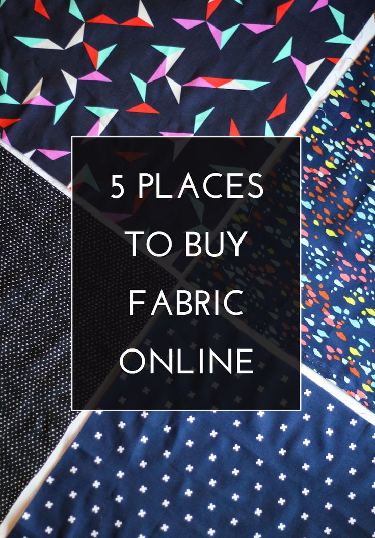 5 Places to buy Fabric Online - for everyone who is always asking me