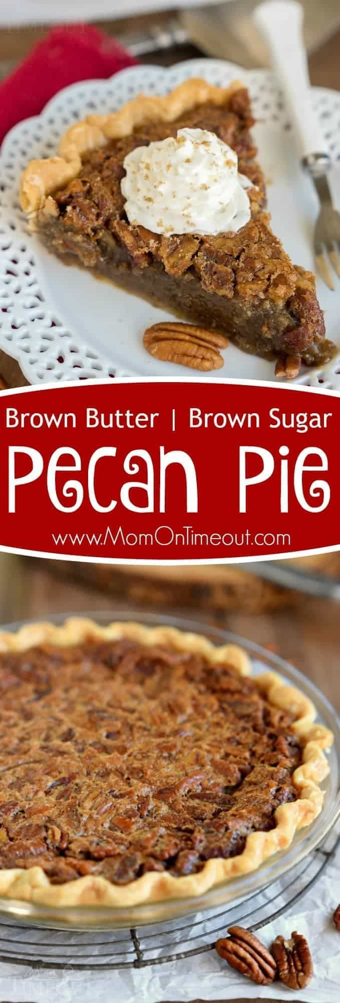 This Brown Butter Brown Sugar Pecan Pie is the perfect addition to your holiday table this year! This recipe is SO easy you're going to want to make two - one for you and one for a friend! // Mom On Timeout #pecan #pie #recipe #Thanksgiving #Christmas #desserts #desserttable #dessertrecipes #pierecipes