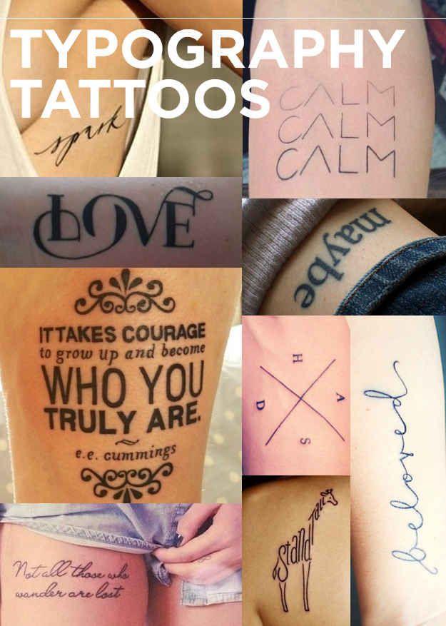 Tatuagens Tipográficas | Os 13 tipos de tatuagens que todos nós queríamos em 2013