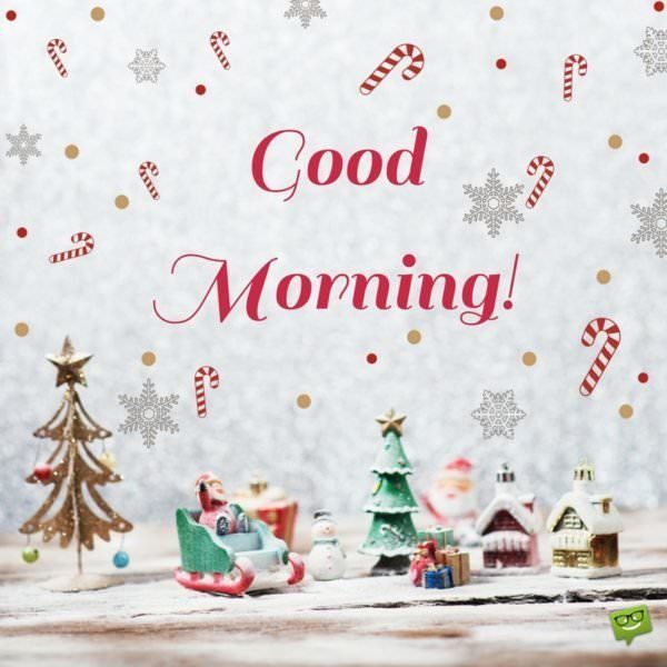 Christmas Good Morning Quotes: Best 25+ Morning Quotes Ideas On Pinterest