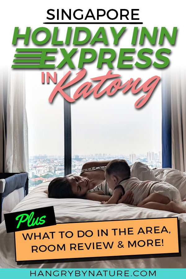 Holiday Inn Express Katong Experience Singapore Like A Local Holiday In Singapore Singapore Travel Singapore Guide