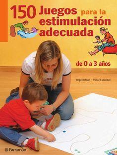 """Juegos - 150 juegos para la estimulación adecuada Agrupadas por etapas (de 0 a 3 meses, de 3 a 6 meses, de 6 a 9 meses, de 9 a 12 meses, de 1 a 2 años y de 2 a 3 años), estas actividades están pensadas para estimular las capacidades que corresponden a los niños y niñas en cada momento de su desarrollo. Un breve recuadro de """"Se logra..."""" indica los objetivos que se tratan de alcanzar con cada uno de los juegos propuestos, y todos ellos se resumen en un cuadro final."""