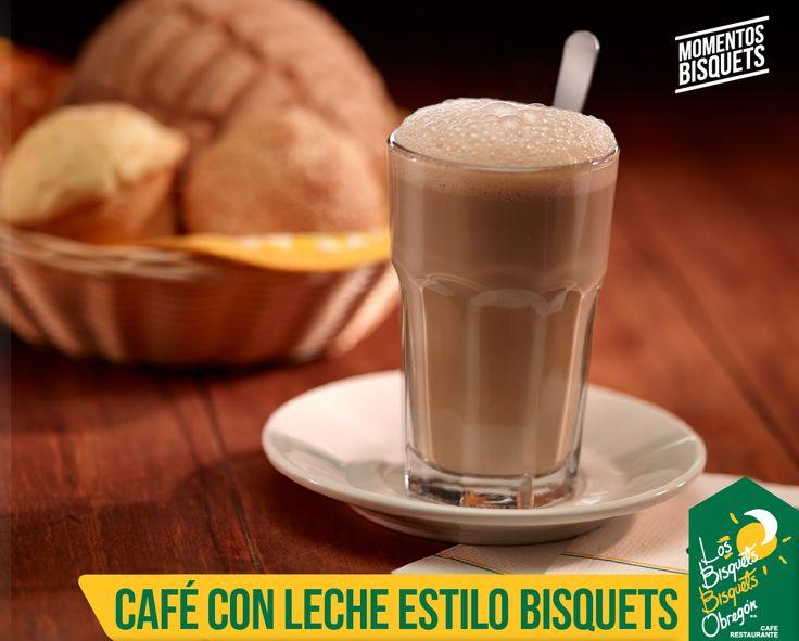 #CaféConLecheEstiloBisquets #Tradición