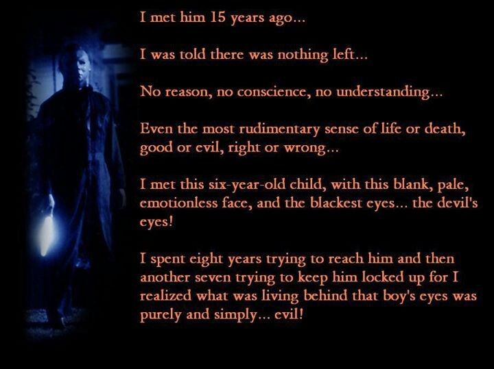 #8. Halloween movie quote. Dr. LOOMIS. Picture I think is from Halloween 4 or...