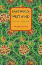 East Wind, West Wind - Pearl S. Buck