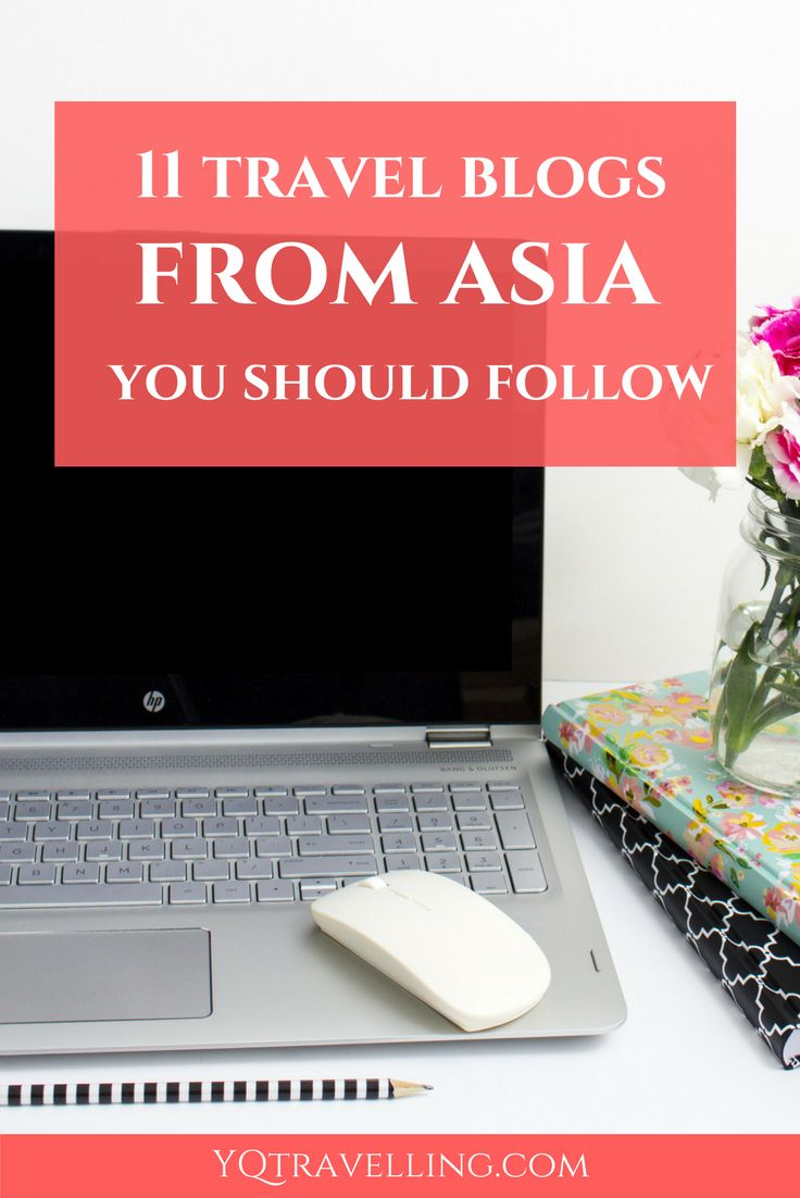11 travel blogs from Asia You Should follow