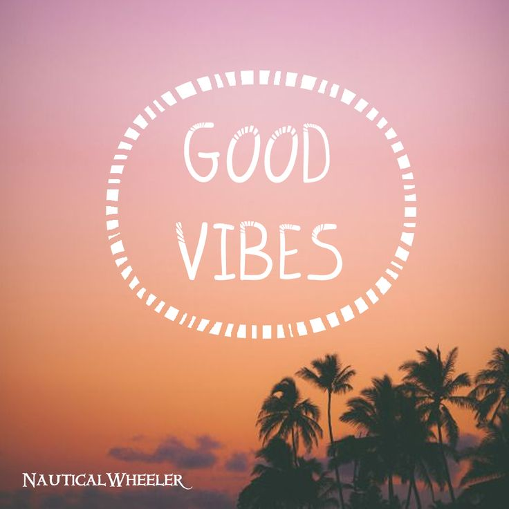 good vibes quote