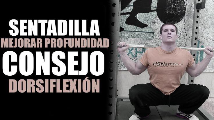 CONSEGUIR SENTADILLA PROFUNDA - CONSEJO PARA MEJORAR DORSIFLEXIÓN Y GANA...