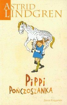 Astrid Lindgren - Pippi Pończoszanka