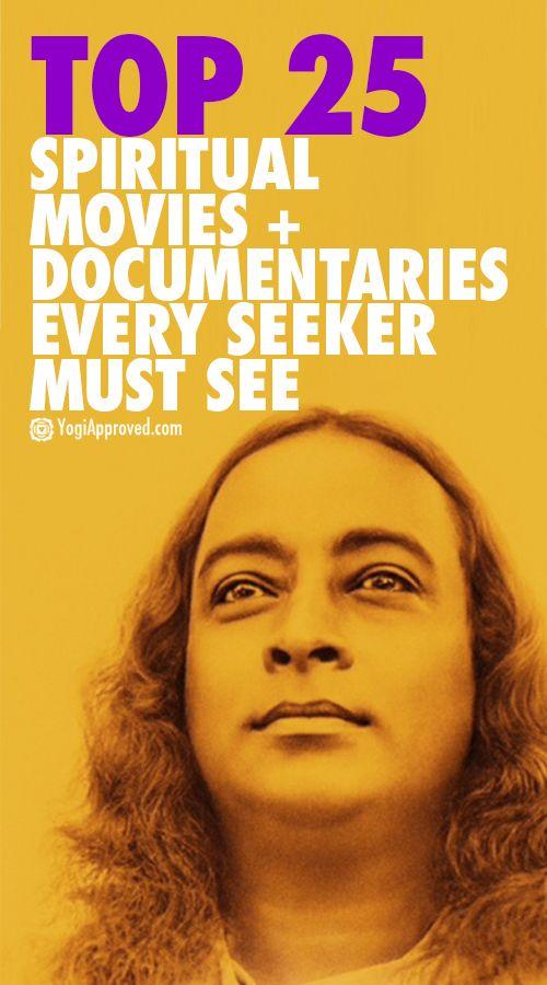 Top 25 Spiritual Movies + Documentaries Every Seeker Must See